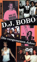 DJ Bobo the forgotten years