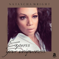 Natascha Wright - Express your uniqueness