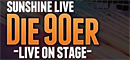 Die 90er Live On Stage