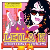 Leila K's Greatest Tracks