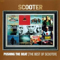 Pushing The Beat - Scooter Best Of