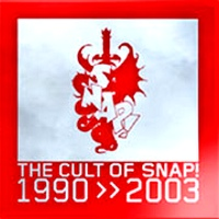 The Cult Of Snap 1990 - 2003