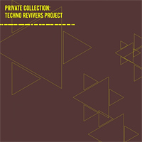 Private Collection Techno Revivers Project