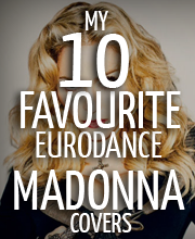 10-favourite-eurodance-madonna-covers