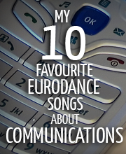 10-favourite-eurodance-songs-about-communications