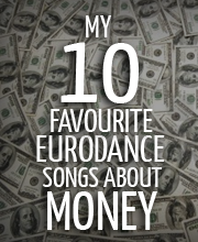 10-favourite-eurodance-songs-about-money