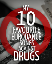 10-favourite-eurodance-songs-against-drugs