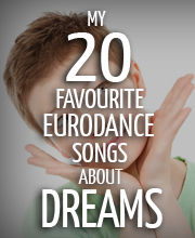 20-favourite-eurodance-songs-about-dreams