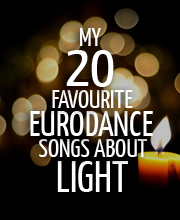 20-favourite-eurodance-songs-about-light