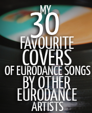 30-favourite-covers-of-eurodance-songs-by-other-eurodance-artists