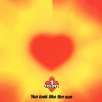 You Look Like The Sun