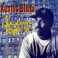Kurtis Blow, biography discography, recent releases, news ...