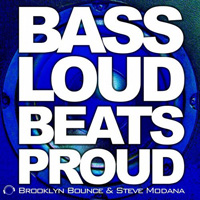 Bass Loud Beats Proud