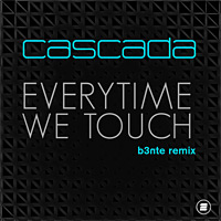 Everytime We Touch (b3nte remix)