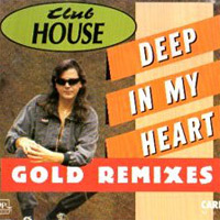 Deep In My Heart (Gold Remixes)
