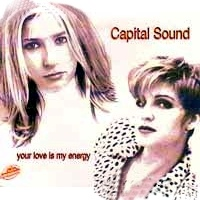 Capital Sound - Your Love Is My Energy