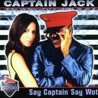 Say Captain Say Wot