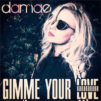 Gimme Your Love (Nanananana)