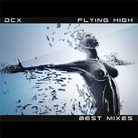 Flying High (best mixes)