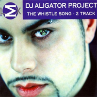 DJ Aligator Project - The Whistle Song 2002