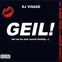 Geil! (Let Me Be Your Sexual Healing...)