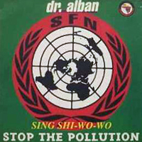 Sing Shi-Wo-Wo (Stop The Pollution)