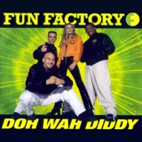 Fun Factory - Doh Wah Diddy