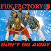 Fun Factory - Don't Go Away