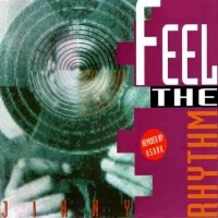 Feel The Rhythm (U.S.U.R.A. remixes)