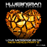 Love Message 2k16 (New Mixes Part 2)