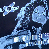 Take Me To The Stars (Give Me Your Love)