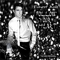Follow Your Heart (The New Remixes)