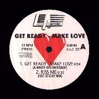 Get Ready Make Love