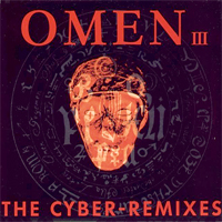 Omen III (The Cyber-Remixes)