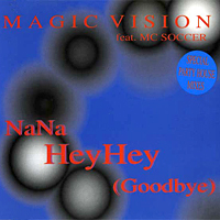 Nana Hey Hey (Goodbye)