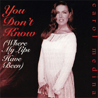 You Don't Know (Where My Lips Have Been)