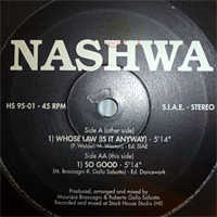 Nashwa - Whose Law (Is It Anyway) / So Good