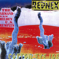 Cotton Eye Joe (The Armand Van Helden U.S. Remixes)