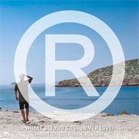 Where Did You Go (Summer Love) (Dimaro With Love From Ibiza Remix)