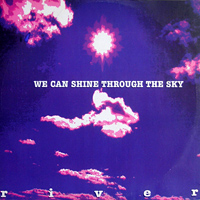 We Can Shine Through The Sky