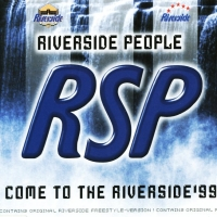 Come To The Riverside '99