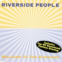 Welcome To The Riverside