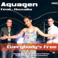 Everybody's Free Aquagen remix