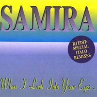 When I Look Into Your Eyes (Special Italo remixes)