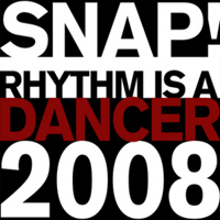 Rhythm Is A Dancer 2008