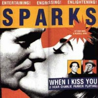 When I Kiss You (I Hear Charlie Parker Playing)
