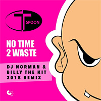 No Time 2 Waste 2018