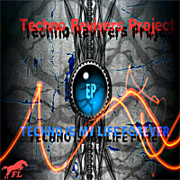 Techno Is My Life Forever