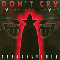 Don't Cry (Vampires Love)