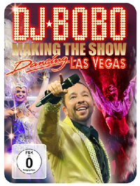 DJ Bobo - Dancing Las Vegas - Making the show